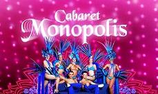 Cabaret Monopolis